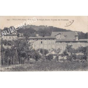 2340 Tullins (Isère) Pensionnat St Joseph (ancien couvent des Ursulines)