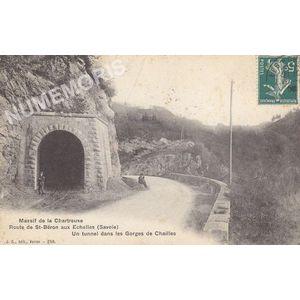 JG 256 massif de la chartreuse route de St-Béron aux Echelles (Savoie) un tunnel dans les gorges de Chailles
