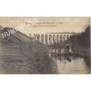 Rives Ligne de Grenoble à Lyon viaduc dit du Pont-du-Boeuf
