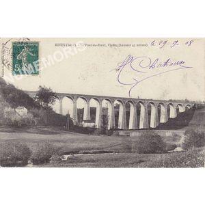 Rives (Isère) le pont du Boeuf, viaduc (hauteur 45 mètres)