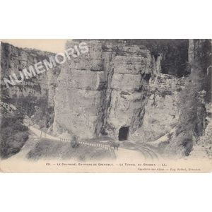 151 le Dauphiné environs de Grenoble le tunnel du Crossey LL