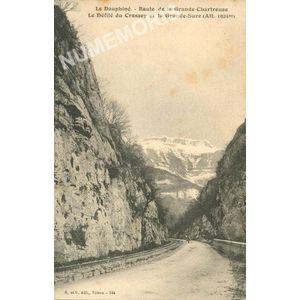 GD 246 le Dauphiné route de la Grande-Chartreuse le défilé du Crossey et la Grande Sure (altitude 1924m)