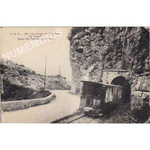 G. E. B. 168 les gorges de Chailles le tunnel route des echelles à St-Béron