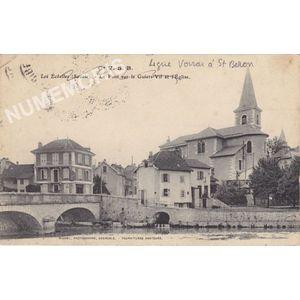 Cie VSB les Echelles (Savoie) le pont sur le Guiers-Vif et l'eglise