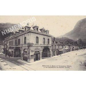 JG Hôtel de la gare et Terminus Hôtel à St-Laurent-du-Pont (Isère)