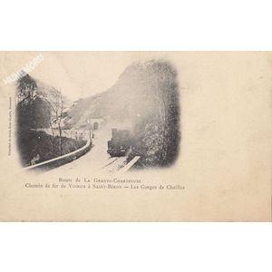 route de la Grande Chartreuse chemin de fer de Voiron à St-Béron les gorges de Chailles