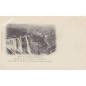 Route de la Grande-Chartreuse Chemin de fer de Voiron à Saint-Béron les gorges de Chailles la cascade, 80 mètres de chute